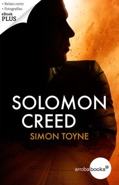 Simon Toyne, Solomon Creed. Solomon, Ebooks, Silhouette, Movies, Movie Posters, Blog, Dog Cat, Novels, Cover Pages