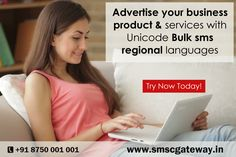 Advertise your business product & services with your regional languages. Unicode Bulk sms enables you to send SMS messages in the language of your choice. Know more details visit : http://www.smscgateway.in/