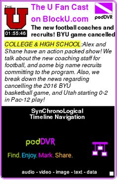 #COLLEGE #PODCAST  The U Fan Cast on BlockU.com    The new football coaches and recruits! BYU game cancelled and going 0-2 in the Bay Area    LISTEN...  http://podDVR.COM/?c=2eb62499-a74c-de38-d778-ebc0debc75c5