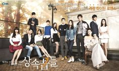 The Heirs - 2013 Korean drama  Pretty good story, especially with the great casts