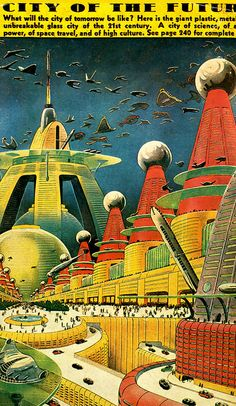 City of the Future by Frank Paul...Are we there yet?