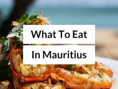 What to Eat in Mauritius - Best Mauritius Food