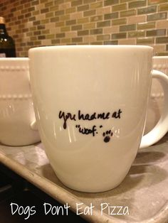 Personalized coffee mugs at Dogs Don't Eat Pizza - so easy to make!