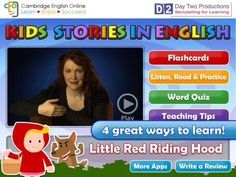 Kids Stories in English: Little Red Riding Hood (U. version) app by Cambridge English Online English Stories For Kids, English Story, Learn English, Kids Stories, App Story, Cambridge English, Learning English Online, Beginning Reading, Teaching Tips