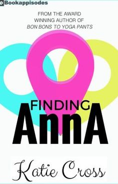 """Read """"Finding Anna - Authors Note"""" #wattpad #chicklit"""
