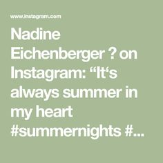 "Nadine Eichenberger 💕 on Instagram: ""It's always summer in my heart #summernights #weekend #sunset #love"" Math Equations, Summer, Instagram, Oak Tree, Summer Time"