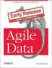 Agile Data. Building Data Analytics Applications