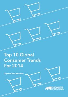 Top 10 Global Consumer Trends for 2014