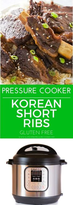 Tasty, tender Pressure Cooker Short Ribs Korean Style! They are fall apart tender, taste delicious and are easily made in your Instant Pot or other electric pressure cooker. This recipe is gluten free.