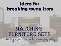 Lots of ideas for breaking away from matching furniture sets; budget-friendly tips + tricks for creating a unique space