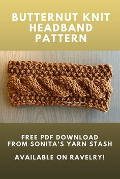 Butternut pattern by Jessica Swaney : Butternut knit cable headband, FREE pattern from Sonita's Yarn Stash Knitting Blogs, Knitting Kits, Easy Knitting, Knitting Patterns Free, Knitting Projects, Hat Patterns, Knitted Hats, Crochet Hats, Crochet Hairband