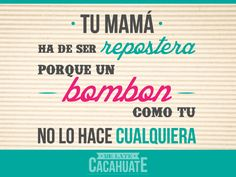 Piropos on Pinterest | Memes Mexicanos, No Se and Frases