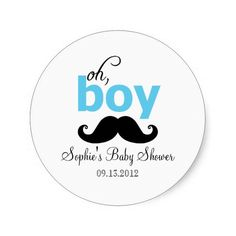 An adorable baby shower sticker with an illustration of a mustache. It's a cute and funny way to announce that you are having a baby boy. This invitation is also perfect for your mustache themed event.