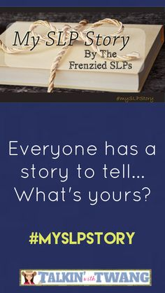 Find out how determined Talkin' With Twang was to join this profession! Join The Frenzied SLPs and read our stories!