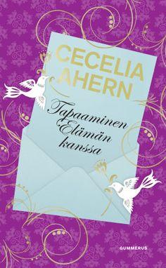 Tapaaminen Elämän kanssa, Cecelia Ahern. Koskettava, hauska ja osuva kirja kertoo mitä tapahtuu, jos jättää elämänsä huomiotta ja antaa periksi. Ahernin ainutlaatuinen taito yhdistää arkinen ja taianomainen ihastuttaa joka kerta.