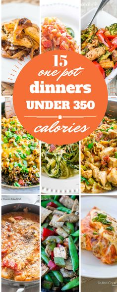 15 one pot dinners under 350 calories - rich, comforting, and easy meals that are family pleasers that won't derail your diet!