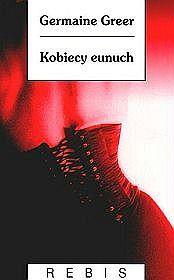 kobiecy eunuch - Szukaj w Google Germaine Greer, Google, Movie Posters, Film Poster, Billboard, Film Posters