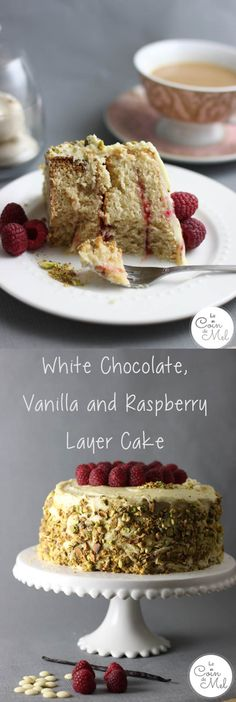 White Chocolate, Vanilla and Raspberry Layer Cake - A Recipe with the Wow Factor that is easy to make - Victoria Sponge Revisited
