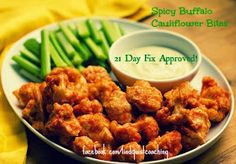 Inspire & Be Inspired: Spicy Buffalo Cauliflower Bites: 21 Day Fix Approved!
