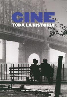 #CineMúsicaTeatro CINE. TODA LA HISTORIA - Philip Kemp #Contrapunto