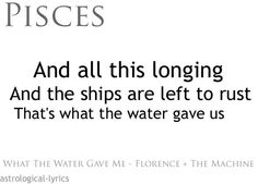 Florence and the machine.What the water gave me