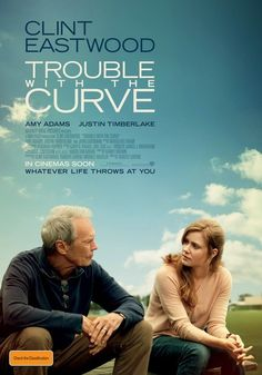 Trouble With The Curve (2013) - in selected Australian cinemas January 31!