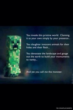 I feel bad now.. yeah, but I'm still playing Minecraft