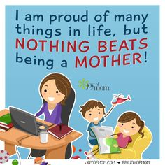 Nothing beats being a mother