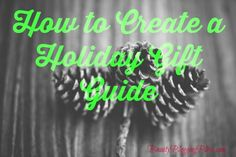 How to Create a Holiday Gift Guide - Beauty Blogging Bliss