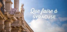 Que faire à Syracuse en Sicile? Voici une liste des 15 choses à faire, à voir et à visiter à Syracuse. Découvrez les incontournables de Syracuse!