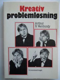 Arthur B Van Gundy: Creative Problem Solving (Language: Norwegian) Activists, Reading Lists, Problem Solving, Designers, Language, Van, Baseball Cards, Movies, Movie Posters