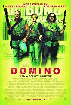 Domino (2005)  Mickey Rourke  Keira Knightley. Seen 29/10/13
