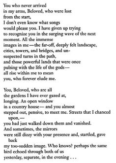 You Who Never Arrived - Rainer Maria Rilke. How did Rilke write so many incredible poems? Pretty Words, Beautiful Words, Beautiful Lines, Rainer Maria Rilke, Stress, Poem Quotes, Writer Quotes, Literary Quotes, Wise Words