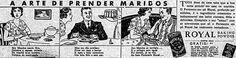 Em 1933 a publicidade promovia o Fermento Royal (mais conhecido como Pó Royal) para fazer deliciosas receitas. Usou como argumento a fuga d...