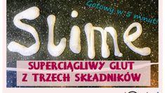 Slime z trzech składników w 5 minut - Pani Monia Masa Slime, Free Mind, 5 W, Crafts For Kids, Kindergarten, Porcelain Ceramics, Projects, Crafts For Children, Kids Arts And Crafts