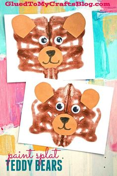 Paint Splat Teddy Bear - Kid Craft Idea - - Let's get extra crafty and make an adorable Paint Splat Teddy Bear today! Perfect to recreate any day of the year! Check it out! Bear Activities Preschool, Bear Theme Preschool, Preschool Art Projects, Preschool Activities, Crafts For Kids, Brown Bear Activities, Craft Kids, Indoor Activities, Winter Activities