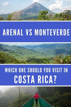 Arenal vs Monteverde: which forest should you visit in Costa Rica? A detailed comparison at the rain forest and volcano versus the cloud forest. Click through to read more: https://mytanfeet.com/costa-rica-travel-tips/monteverde-or-arenal/