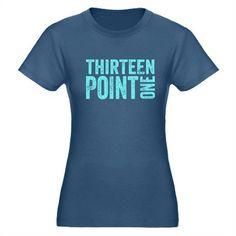 Thirteen Point One. 13.1. Half-Marathon. T-Shirt