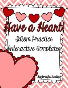 Have a Heart! Interactive Templates for Idioms Freebie