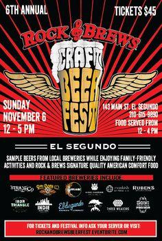 November 6, 2016  Craft Beer Fest    #Southbay #Events #CraftBeerFest #RockandBrewsElSegundo #ElSegundo