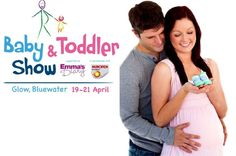 Baby & Toddler Show- Bluewater tickets only £13 for two tickets.