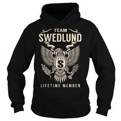 Cool Team SWEDLUND Lifetime Member - Last Name, Surname T-Shirt T shirts