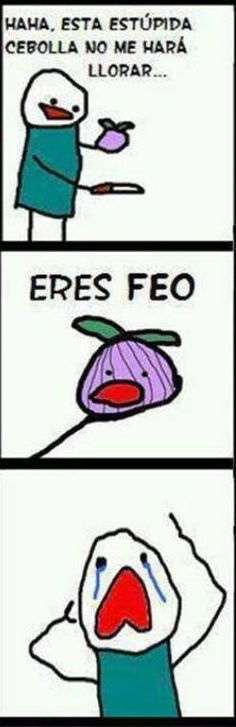 i understand what this says! haha i feel like a genius! spanish has taught me something this year, i'm not a hopeless case :') You Re Ugly, Laughing So Hard, Really Funny, Funny Posts, Best Funny Pictures, Laugh Out Loud, Being Ugly, I Laughed, Laughter