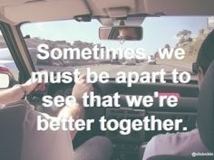 This is so true for us!! A weekend trip, and I remember just how much I need to be near you.