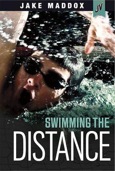 Swimming the Distance (Jake Maddox JV)