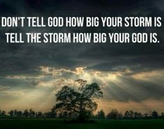 Inspiring quote for those going through a tough time. God