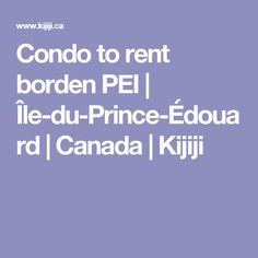 Condo to rent borden PEI   Île-du-Prince-Édouard   Canada   Kijiji