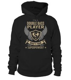 Double Bass Player SuperPower #DoubleBassPlayer