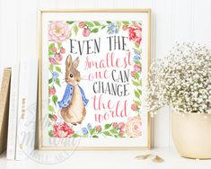 Even The Smallest One Can Change The World, Peter Rabbit Nursery, Peter Rabbit Prints, Peter Rabbit Party, Baby Shower Gift For Newborn Baby by AdornMyWall on Etsy