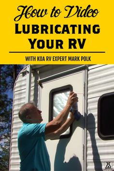 How to Lubricate Your RV - with Video!